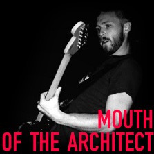 Mouth of the Architect
